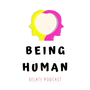 Relate Being Human Podcast